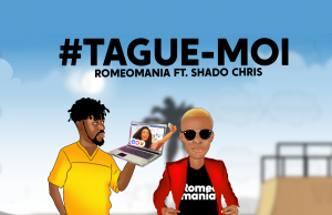 ROMEOMANIA FT. SHADO CHRIS (TAGUE-MOI)