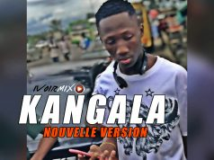 NOUVELLE VERSION kangala